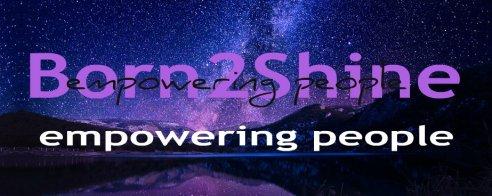 Born2Shine_Empowering People_New